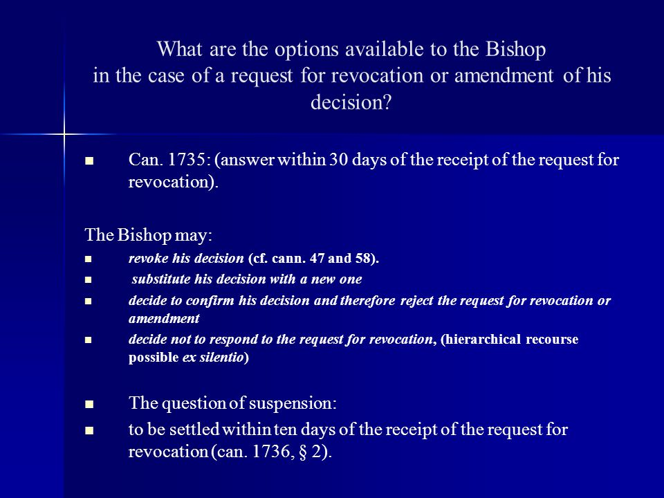 What are the options available to the Bishop in the case of a request for revocation or amendment of his decision