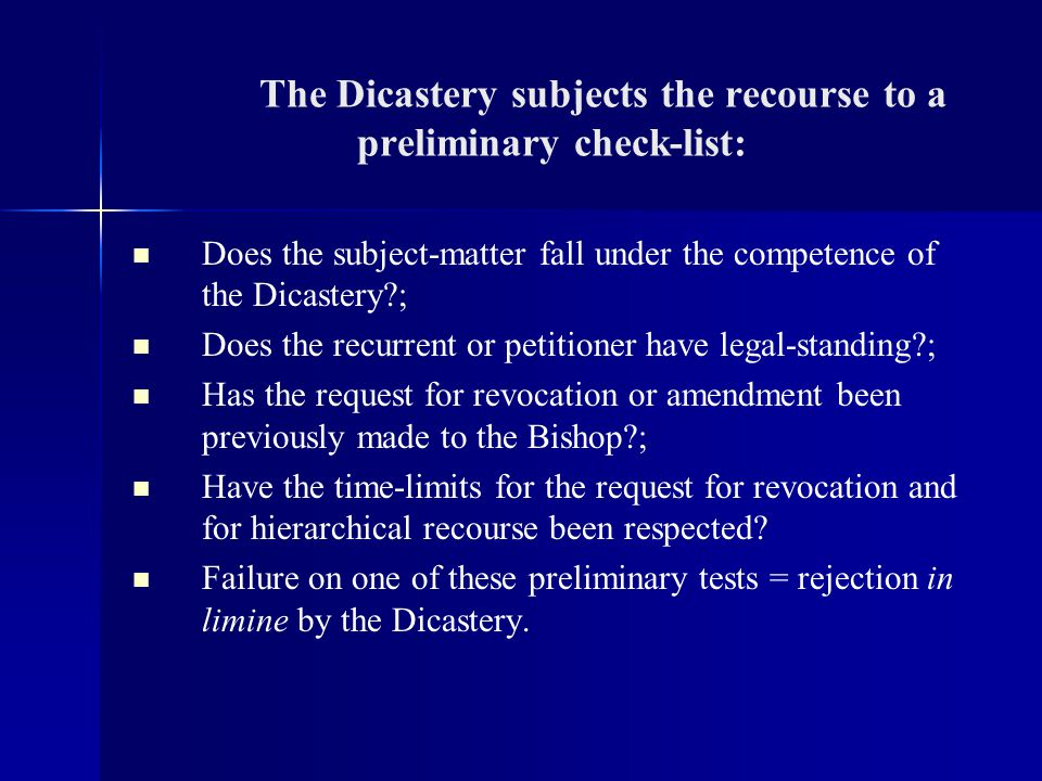 The Dicastery subjects the recourse to a preliminary check-list:
