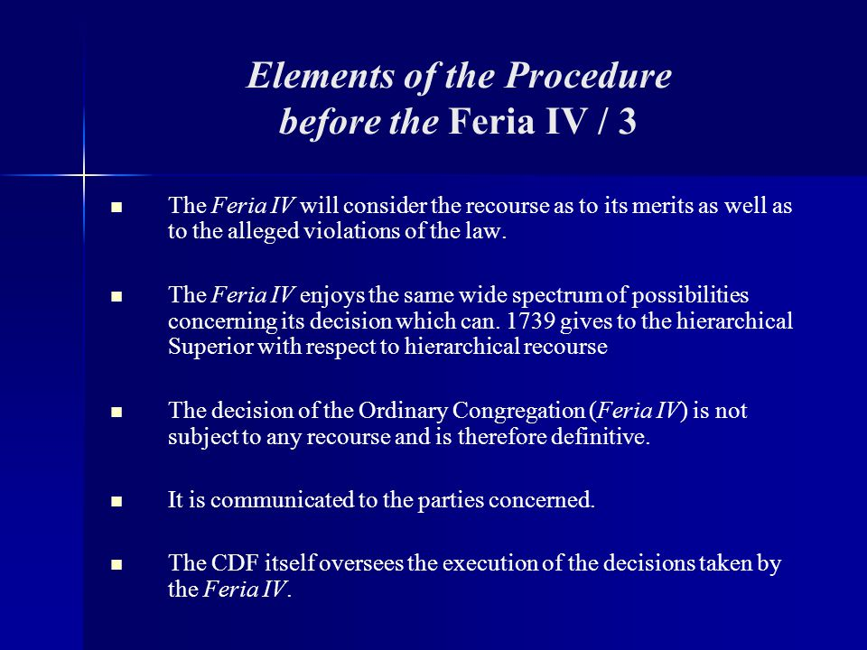 Elements of the Procedure before the Feria IV / 3