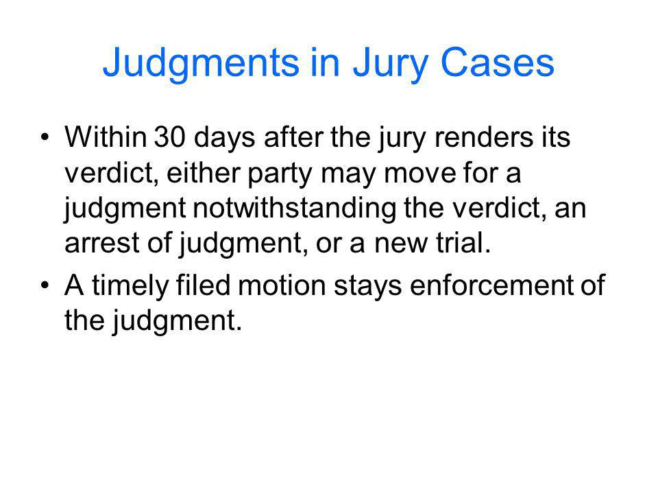 Judgments in Jury Cases