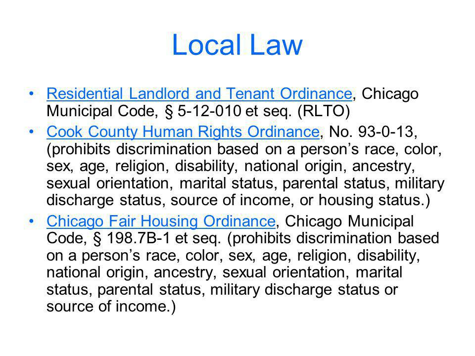 Local Law Residential Landlord and Tenant Ordinance, Chicago Municipal Code, § 5-12-010 et seq. (RLTO)