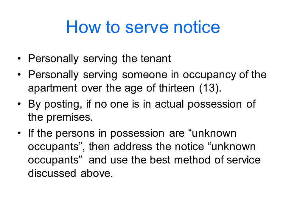 How to serve notice Personally serving the tenant