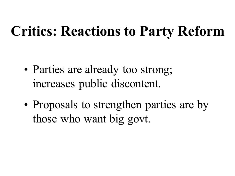Critics: Reactions to Party Reform