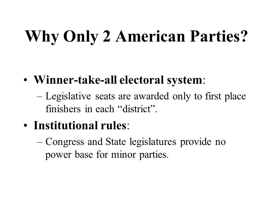 Why Only 2 American Parties