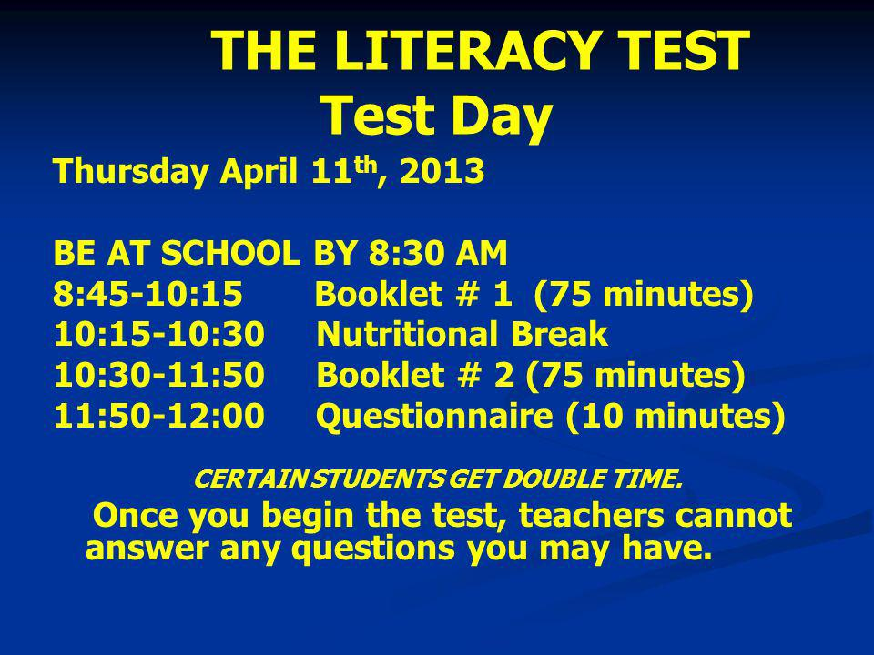 THE LITERACY TEST Test Day