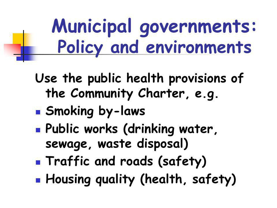 Municipal governments: Policy and environments