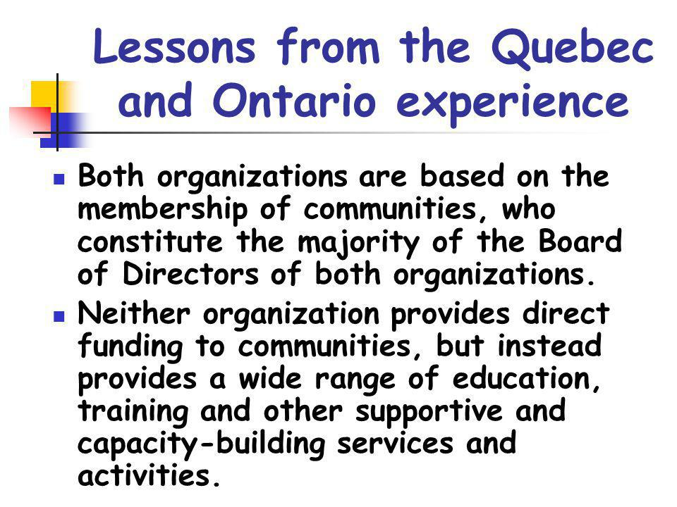 Lessons from the Quebec and Ontario experience
