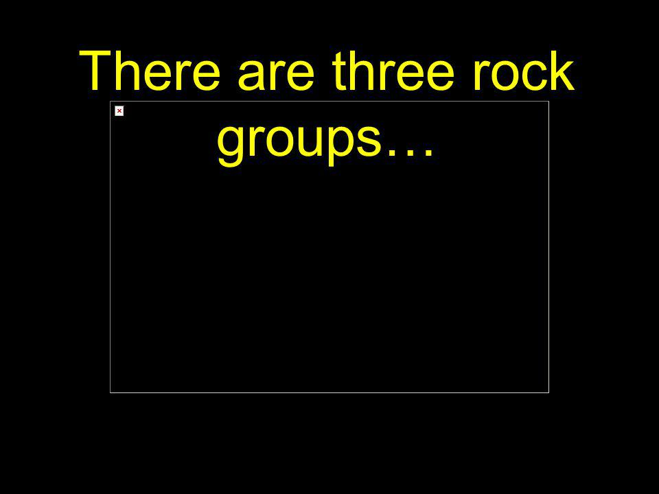 There are three rock groups…