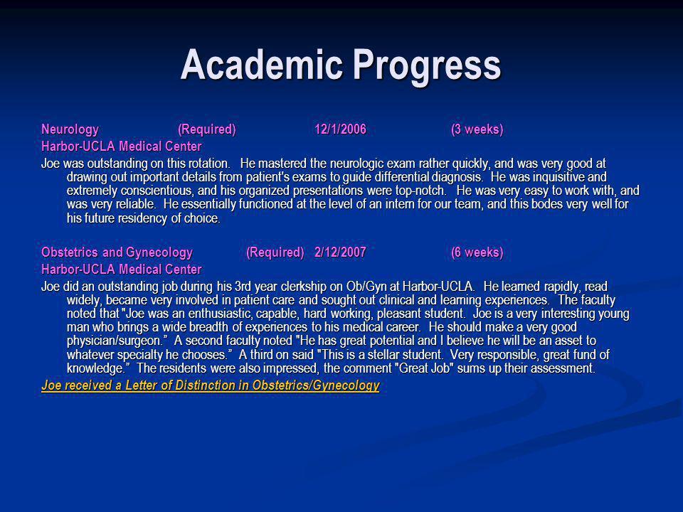 Academic Progress Neurology (Required) 12/1/2006 (3 weeks)