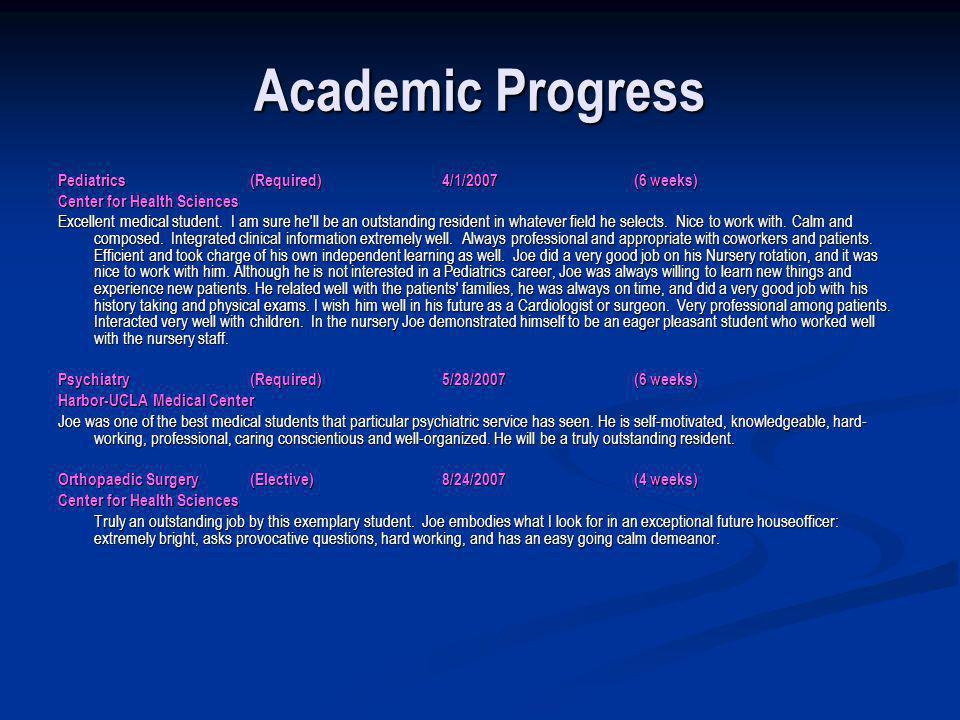 Academic Progress Pediatrics (Required) 4/1/2007 (6 weeks)