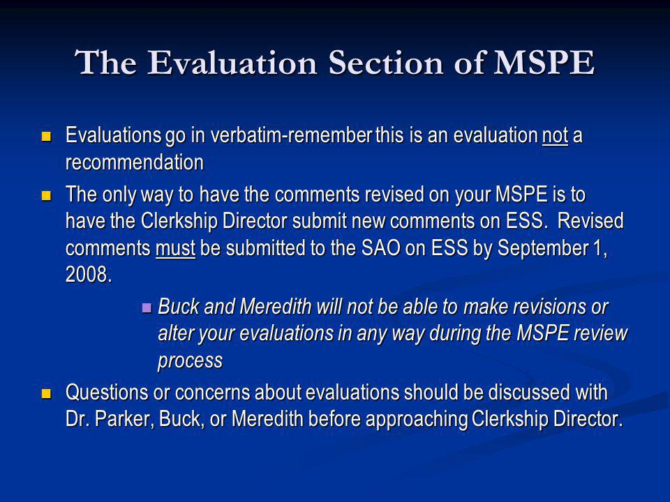 The Evaluation Section of MSPE