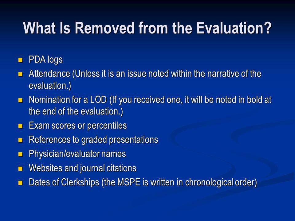 What Is Removed from the Evaluation