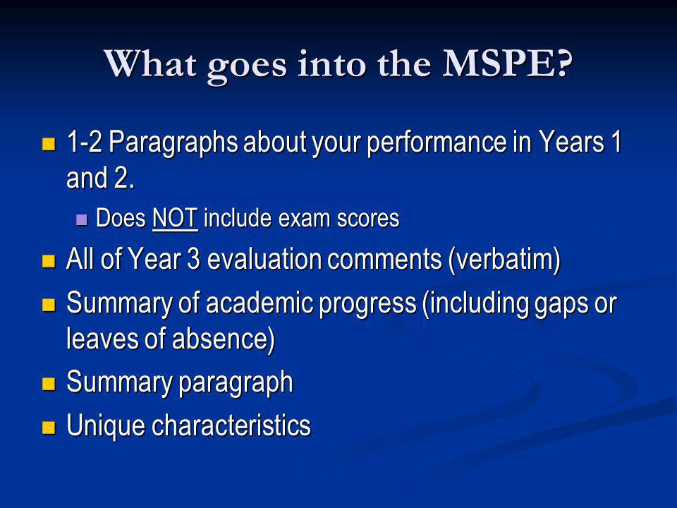 What goes into the MSPE 1-2 Paragraphs about your performance in Years 1 and 2. Does NOT include exam scores.
