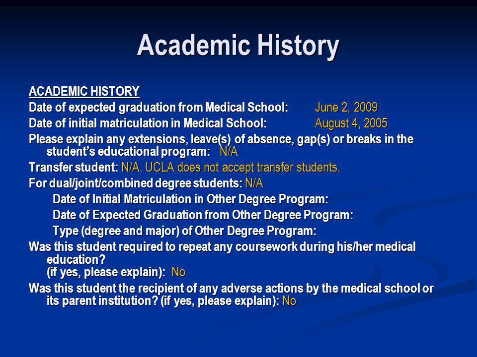 Academic History ACADEMIC HISTORY