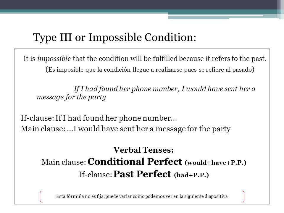 Type III or Impossible Condition: