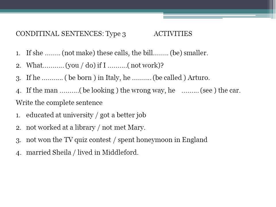 CONDITINAL SENTENCES: Type 3 ACTIVITIES