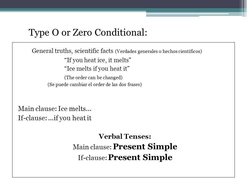 Type O or Zero Conditional: