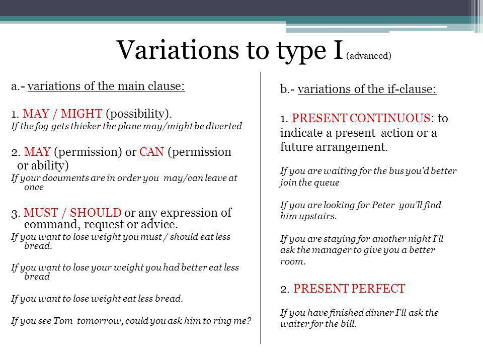 Variations to type I (advanced)