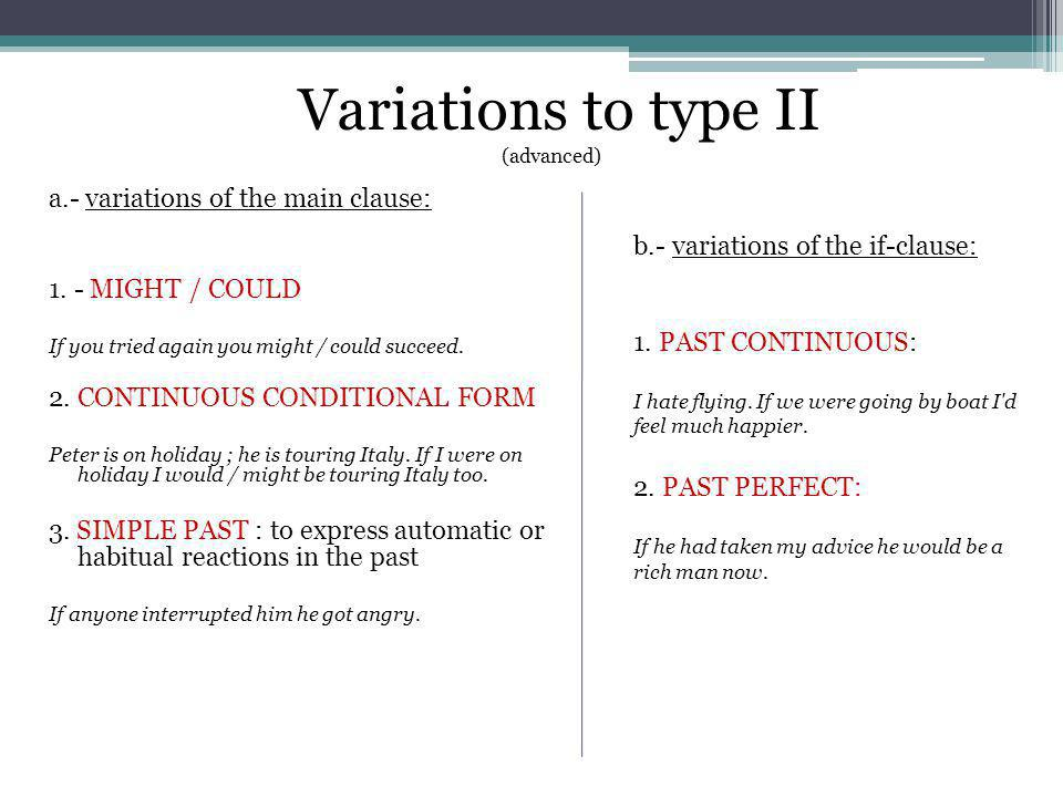 Variations to type II (advanced)