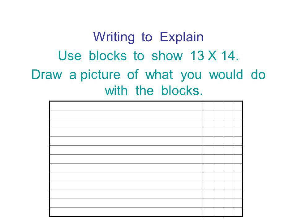 Draw a picture of what you would do with the blocks.