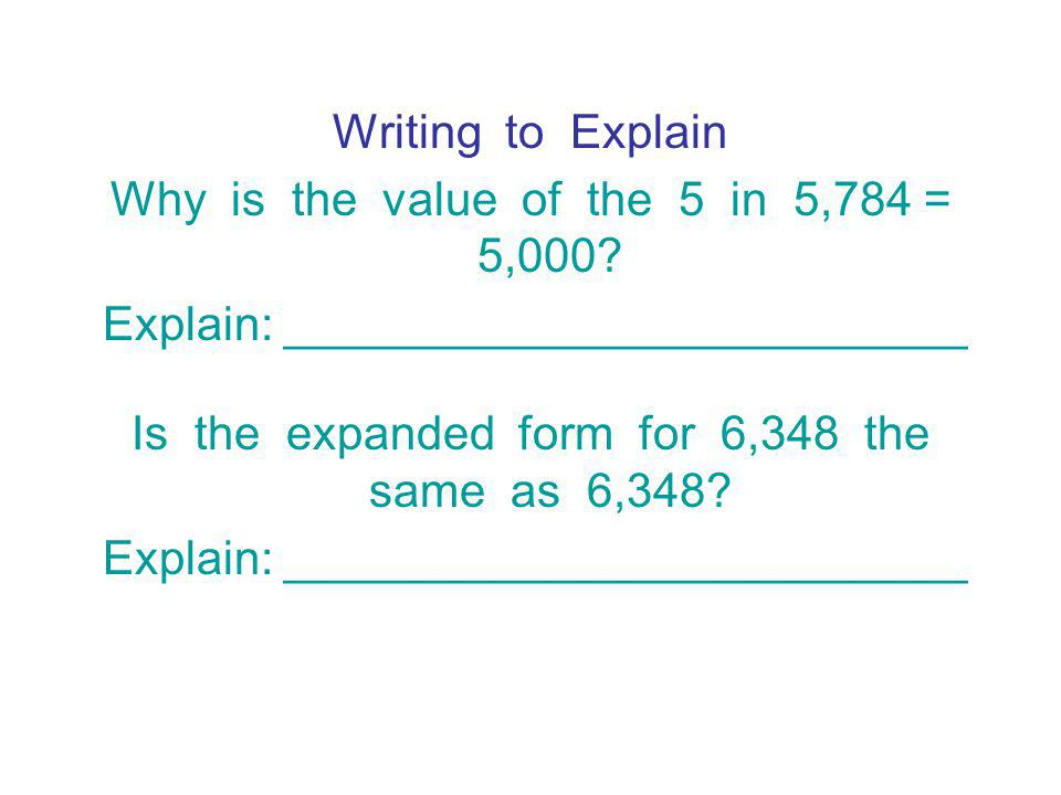 Why is the value of the 5 in 5,784 = 5,000