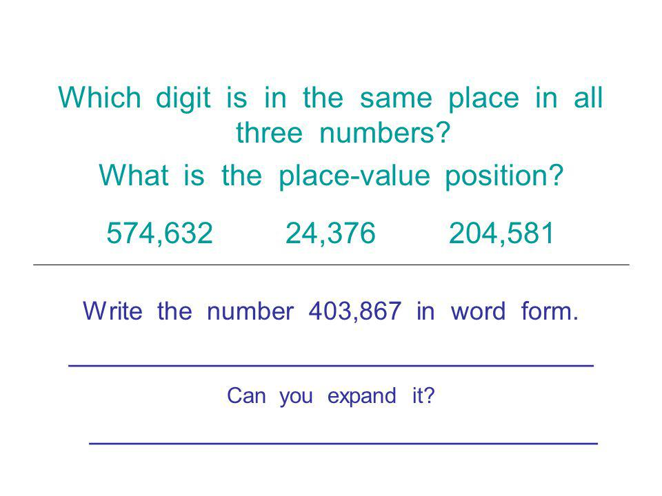 Which digit is in the same place in all three numbers