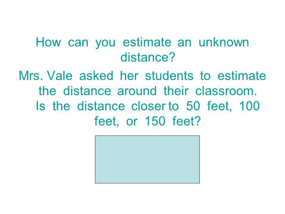 How can you estimate an unknown distance