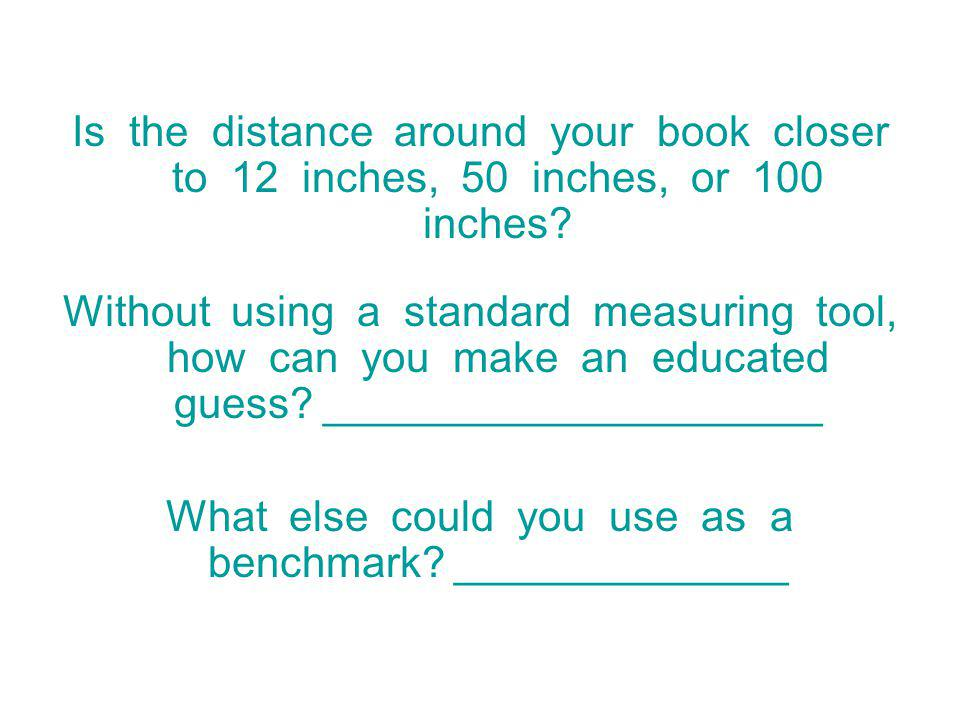 What else could you use as a benchmark ______________