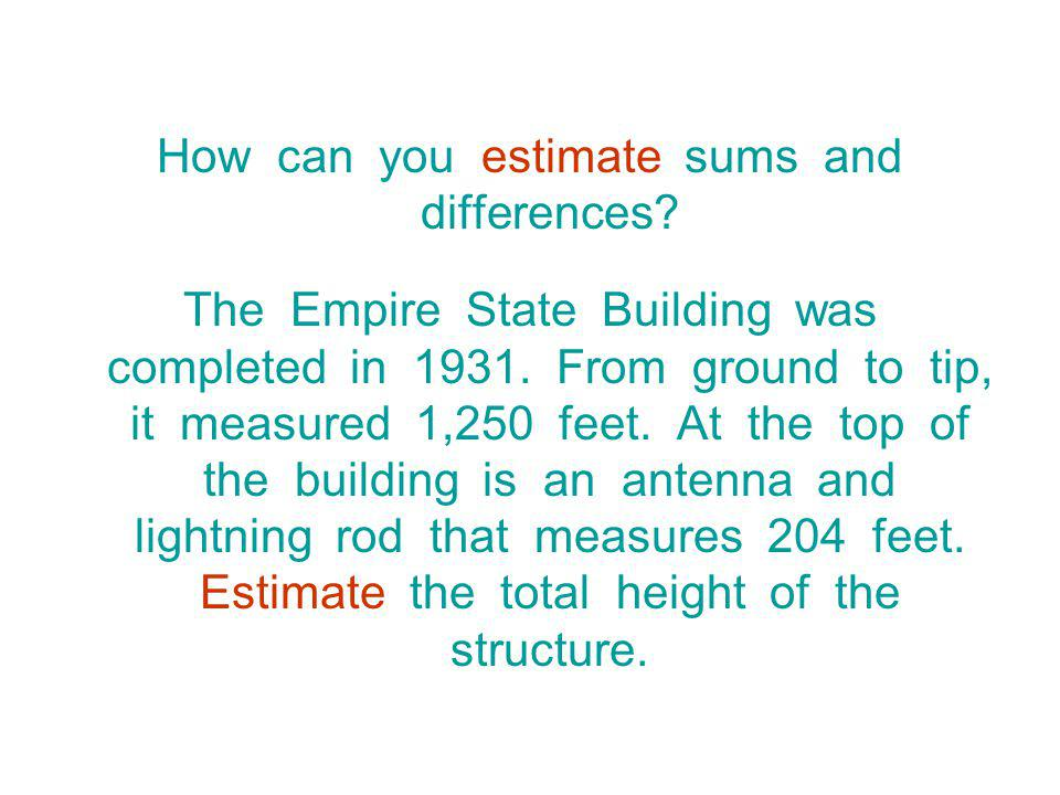 How can you estimate sums and differences