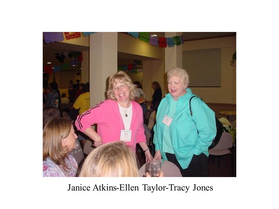Janice Atkins-Ellen Taylor-Tracy Jones
