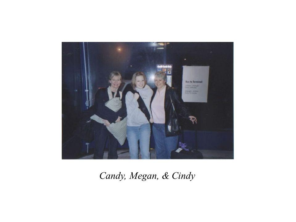 Candy, Megan, & Cindy