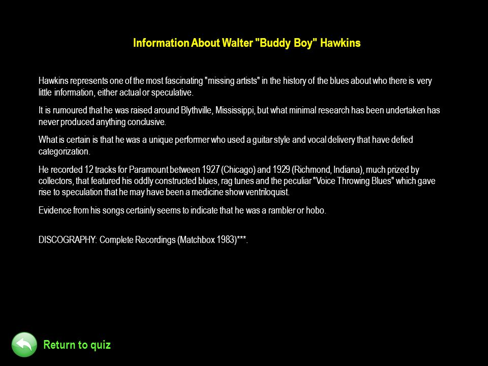 Information About Walter Buddy Boy Hawkins