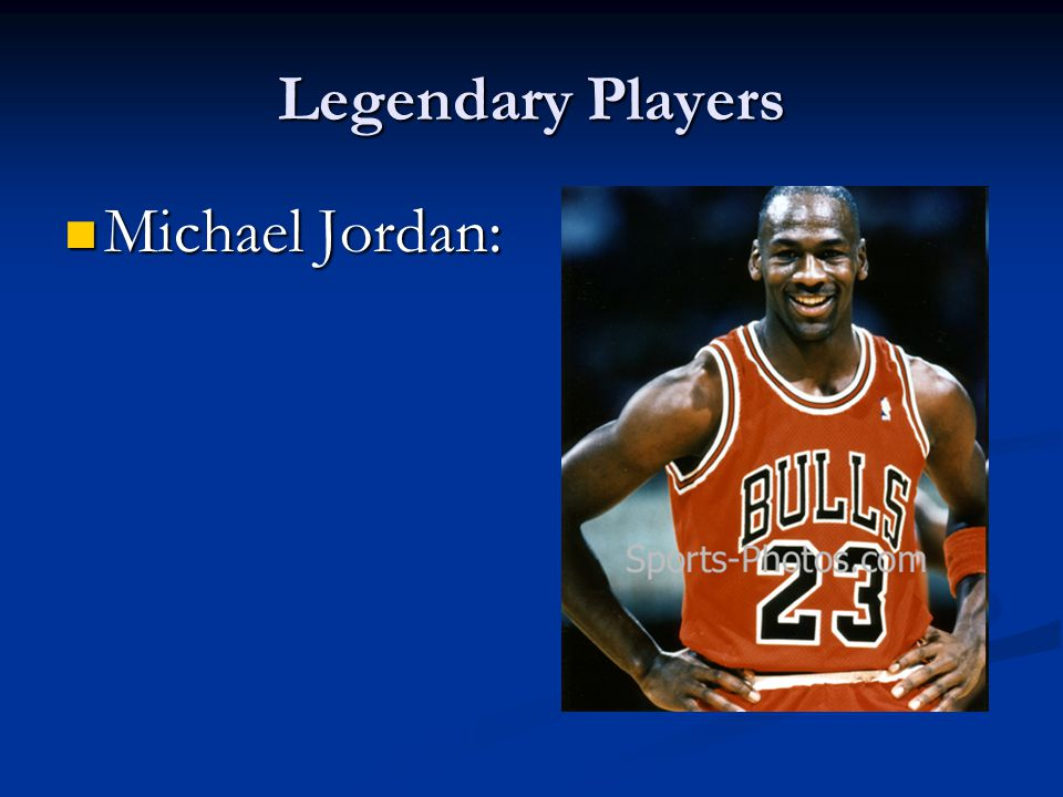 Legendary Players Michael Jordan: