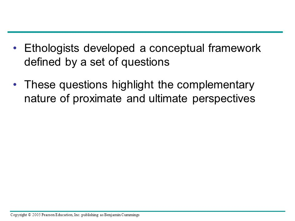 Ethologists developed a conceptual framework defined by a set of questions