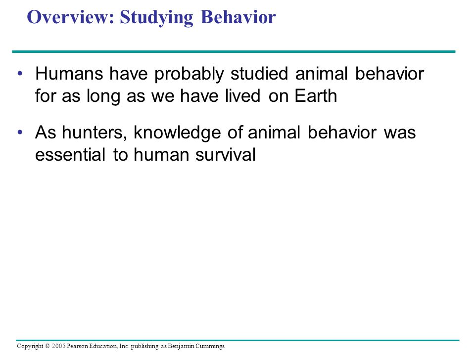 Overview: Studying Behavior