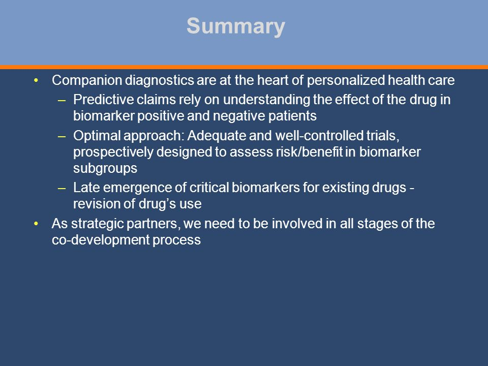 Summary Companion diagnostics are at the heart of personalized health care.