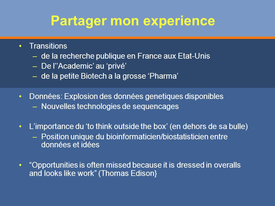 Partager mon experience