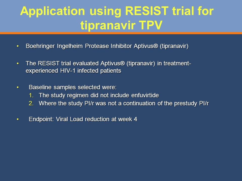 Application using RESIST trial for tipranavir TPV