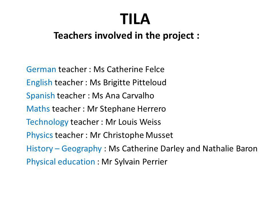 TILA Teachers involved in the project :