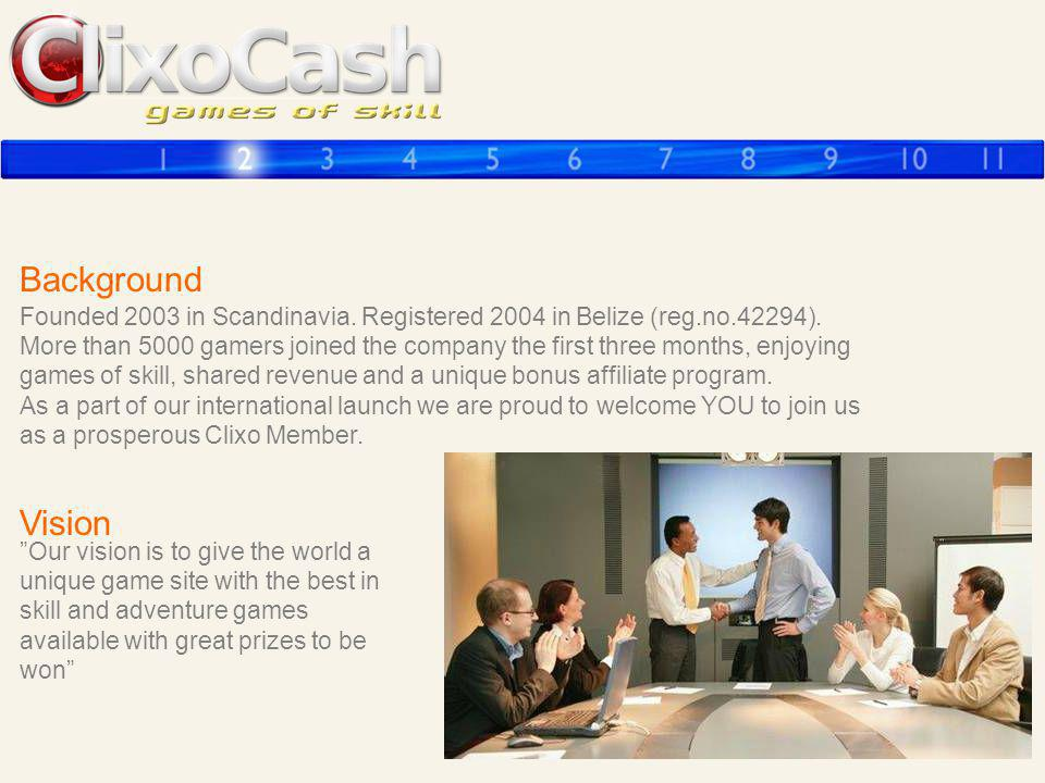 Background Founded 2003 in Scandinavia. Registered 2004 in Belize (reg.no.42294).