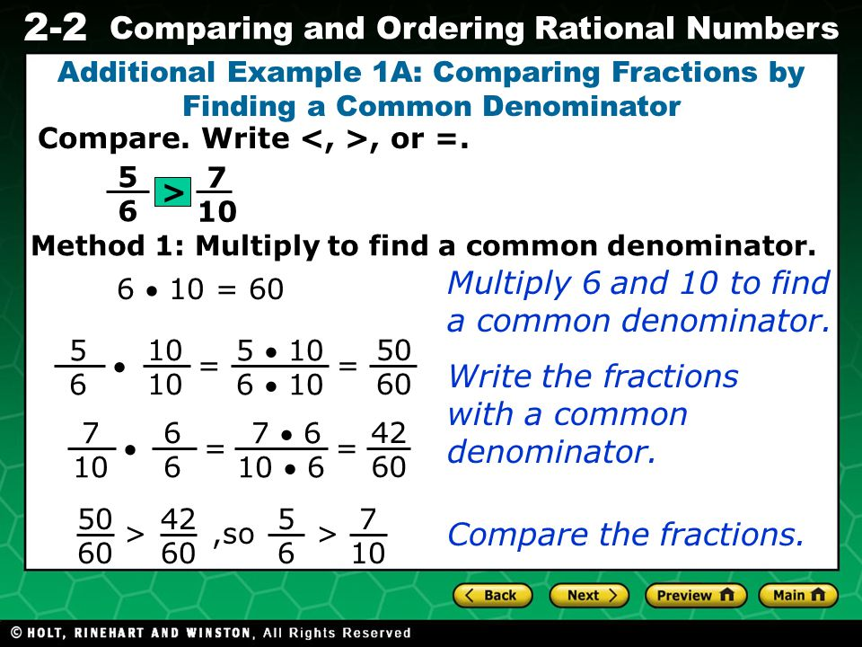Multiply 6 and 10 to find a common denominator.