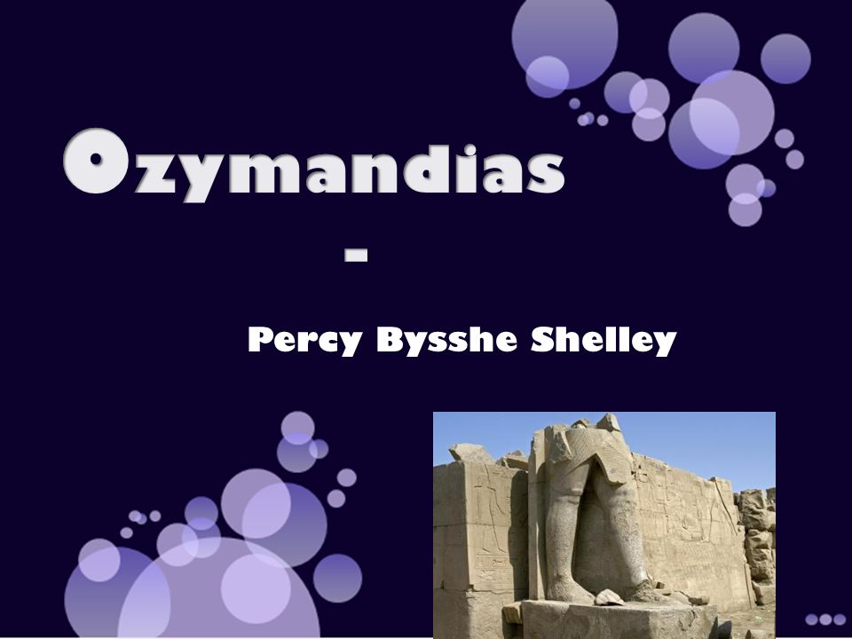 the theme of power in the war photographer by carol ann duffy and ozymandias by percy bysshe shelley Gcse english literature poetry specification for first 'war photographer' by carol ann duffy with our lesson plan on 'ozymandias' by percy bysshe shelley.