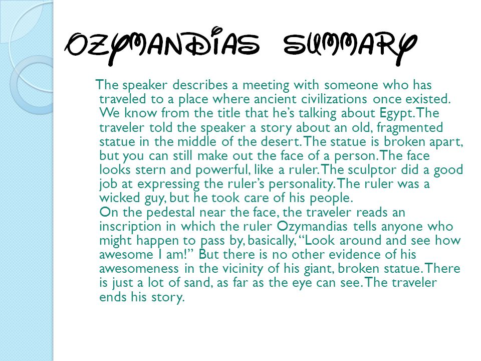 The speaker describes a meeting with someone who has traveled to a place where ancient civilizations once existed.