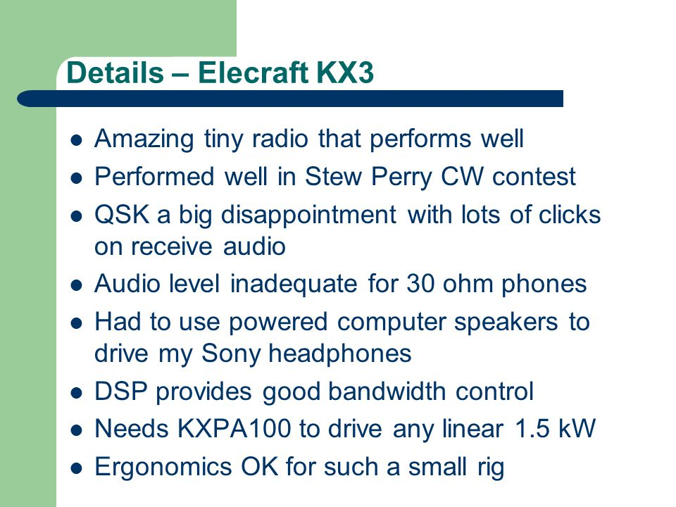 Details – Elecraft KX3 Amazing tiny radio that performs well