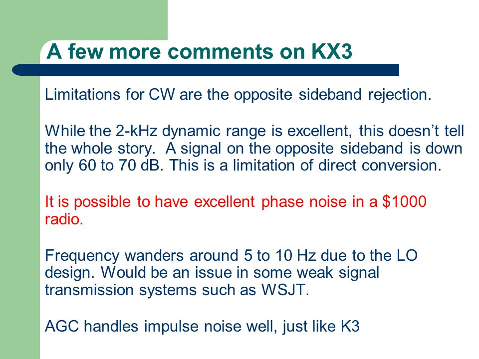 A few more comments on KX3