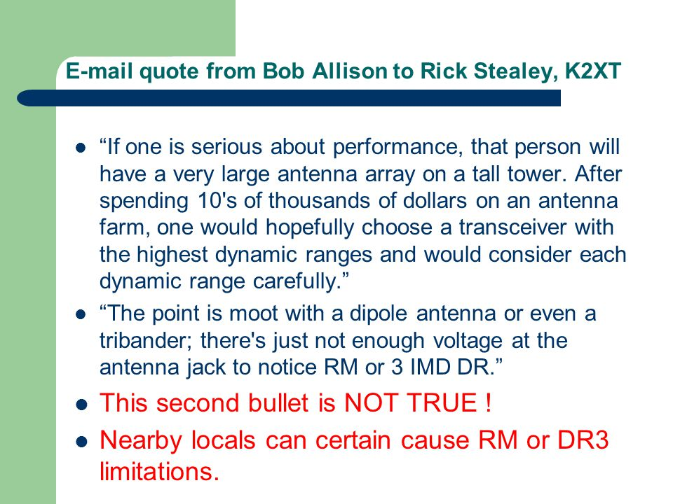 E-mail quote from Bob Allison to Rick Stealey, K2XT