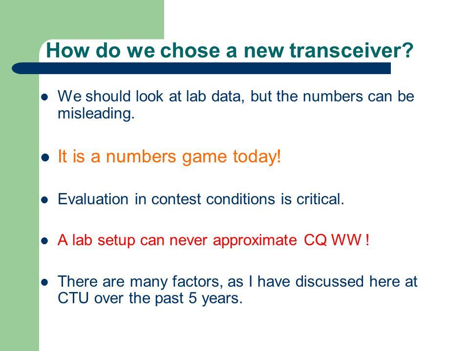 How do we chose a new transceiver
