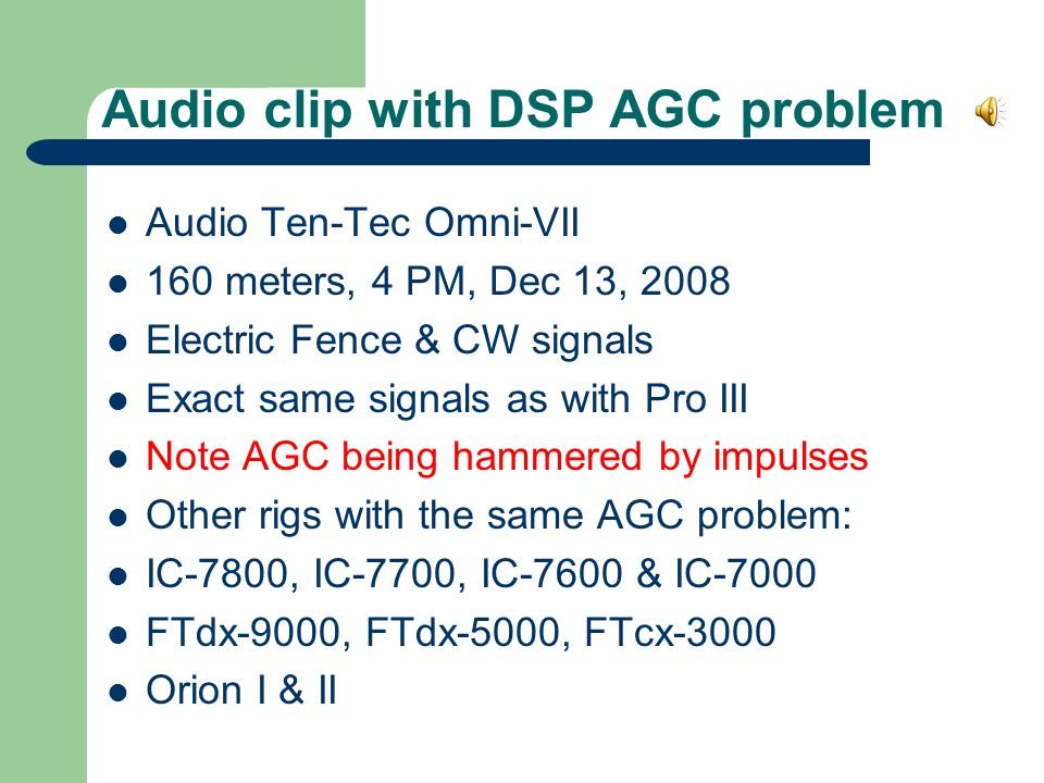 Audio clip with DSP AGC problem