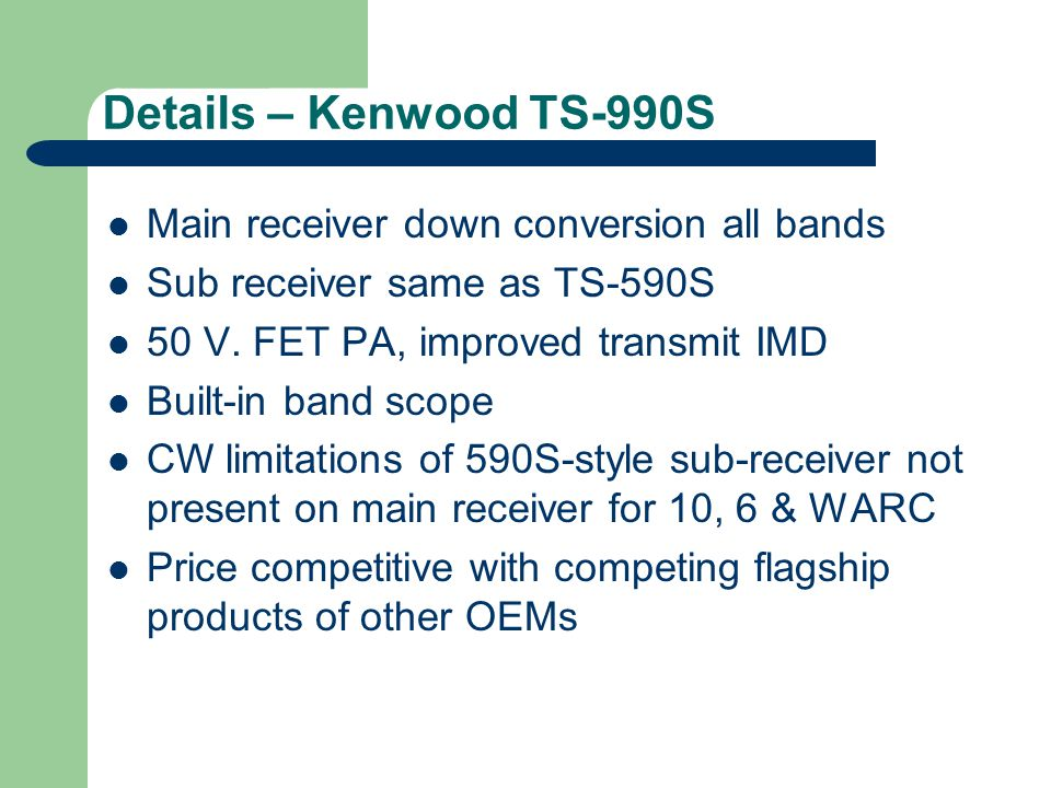 Details – Kenwood TS-990S Main receiver down conversion all bands