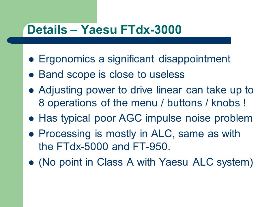 Details – Yaesu FTdx-3000 Ergonomics a significant disappointment